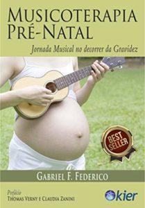 Musicoterapia Pré-Natal - Gabriel F. Federico