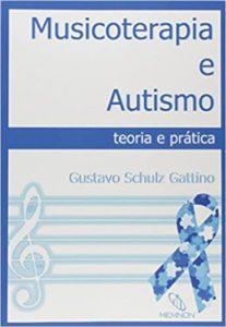 Musicoterapia e Autismo - Gustavo Gattino
