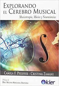 Explorando El Cerebro Musical - Camila F. Pfiffer