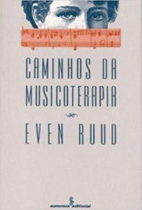Caminhos da Musicoterapia - Ruud