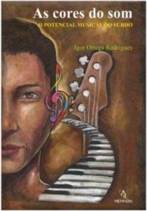 As cores do som - O Potencial musical do surdo - Igor Ortega Rodrigues